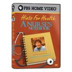 Hints For Health: A Nurse's Notebook