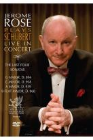 Jerome Rose Plays Schubert: Live in Concert