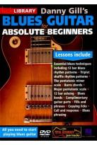 Lick Library: Danny Gill's Blues Guitar for Absolute Beginners