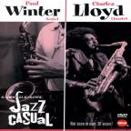 Jazz Casual: Paul Winter Sextet/Charles Lloyd Quartet
