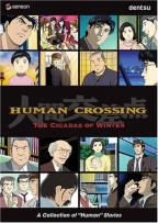Human Crossing 2: Cicadas Of Winter