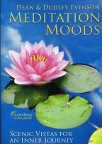 Dean and Dudley Evenson: Meditation Moods