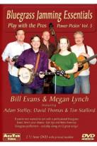 Bill Evans & Megan Lynch: Power Pickin', Vol. 5 - Bluegrass Jamming Essentials