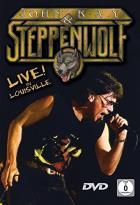John Kay and Steppenwolf - Live! In Louisville