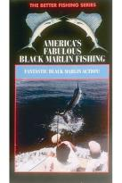 America's Fabulous Black Marlin Fishing