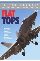 In the Cockpit - Flat Tops