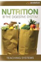 Teaching Systems - Nutrition Module 2:The Digestive