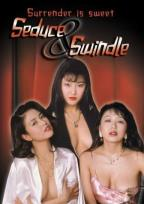 Seduce & Swindle