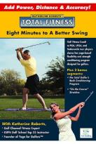 Yoga for Golfers - Total Fitness: Eight Minutes to a Better Swing