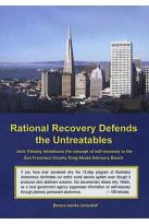 Rational Recovery Defends the Untreatable