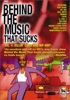 Behind the Music That Sucks - Vol. 4: Killin' Cops and Hip - Hop!