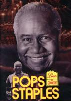 Pops Staples - Live In Concert
