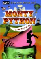 Monty Python in the Beginning