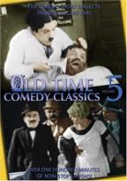 Old Time Comedy Classics - Vol. 5