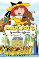Madeline: Madeline's Great Adventures