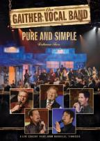 Gaither Vocal Band: Pure and Simple, Vol. 2