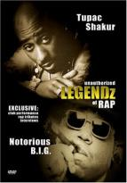 2 Pac/Notorious B.I.G. - Legendz Of Rap Unauthorized