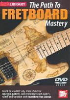 Path To Fretboard Mastery