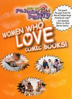 Comic Book Pajama Party: Women Who Love Comic Book!