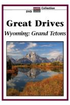 Great Drives: Wyoming - Grand Tetons