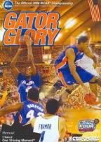 2006 Men's NCAA Championship - Gator Glory