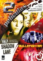 187 Shadow Lane/Bulletfighter