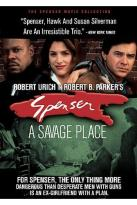 Spenser - A Savage Place