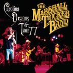 Marshall Tucker Band - Carolina Dreams Tour '77