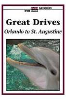 Great Drives: Orlando to St. Augustine