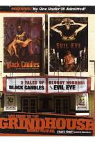 Welcome To The Grindhouse - Black Candles/Evil Eye