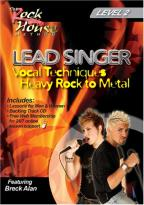 Lead Singer Vocal Techniques: Hard Rock to Metal - Level 2