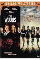 Woods/The Craft