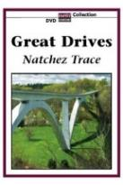 Great Drives: Natchez Trace