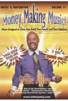 Willie Jolley: Music & Motivation, Vol. 1 - Money Making Music!