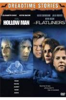Hollow Man/Flatliners