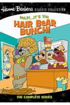Help! It's the Hair Bear Bunch! - The Complete Series