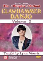 Murphy Method: Clawhammer Banjo, Vol. 2