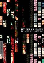 By Brakhage: An Anthology, Vol. 2