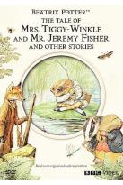 Tale of Mrs. Tiggy-Winkle & Mr. Jeremy Fisher & Other Stories