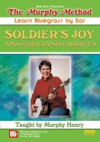 Murphy Method: Learn Bluegrass by Ear - Soldier's Joy and Other Banjo Favorites