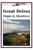 Great Drives: Napa to Monterey
