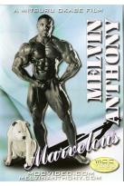 Melvin Anthony: Marvelous Bodybuilding