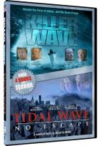 Tidal Wave: No Escape & Killer Wave - Disaster