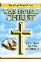 Living Christ, The - Box Set