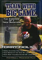 Torry Holt: Train with Big Game - The Essence of a True Receiver