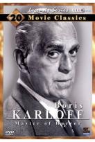 Boris Karloff: Master of Horror - 20 Movie Classics