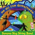Banana Slug String Band: Dancing with the Earth