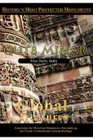 Global Treasures - Qutb Minar India