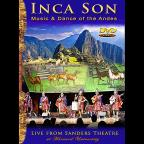 Inca Son: Live from Sanders Theatre at Harvard University