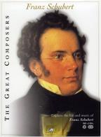 Great Composers - Franz Schubert